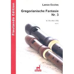 Eccles, Lance: Gregorianische Fantasie : für 3 Blockflöten (TBB) Partitur und Stimmen