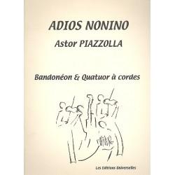 Piazzolla, Astor: Adios Nonino : pour bandoneon et quatuor à cordes partition et parties