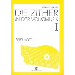 Schuler, Manfred: Spielheft Band 1 Teil 1 zu Die Zither in der Volksmusik