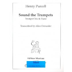 Purcell, Henry: Sound the Trumpets in F Major for 3 trumpets and organ score and parts