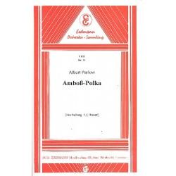 Parlow, Albert: Amboß-Polka: für Salonorchester