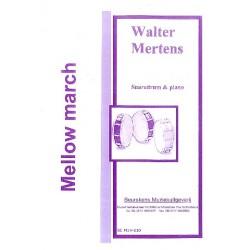Mertens, Walter: Mellow March : für Snare Drum und Klavier