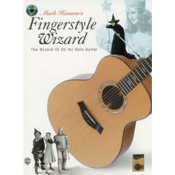 Hanson, Mark: Fingerstyle Wizard (+CD) : The Wizard of Oz for solo guitar / tab