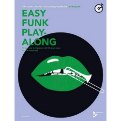 Harlow, Ed: Easy Funk Playalong (+CD) : für 1-4 Posaunen Spielpartitur