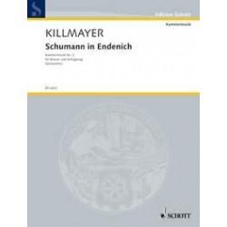 Killmayer, Wilhelm: Schumann in Endenich : f├╝r Klavier und Schlagzeug (5 Spieler) Partitur