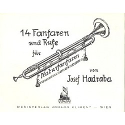 Hadraba, Josef: 14 Fanfaren und Rufe : für Naturfanfare