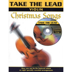 Take the Lead (+CD) : Christmas Songs for violin Original und Backingtracks