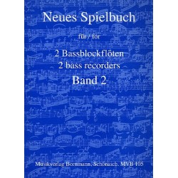 Neues Spielbuch Band 2 für 2 Bassblockflöten