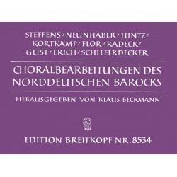 Choralbearbeitungen des Norddeut- schen Barocks (für Orgel)
