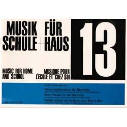 Bodenmann, Hans: Musik f├╝r Schule und Haus Band 13 : Kleine Spielmusiken f├╝r Blockfl├Âte oder andere Melodieinstrumente