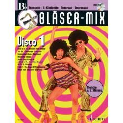 Bläser-Mix (+CD) : Disco 1 für B-Instrumente (Melodie und 2. Stimme)