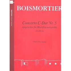 Boismortier, Joseph Bodin de: Concerto C-Dur Nr.5 : für 4 Blockflöten (AAAT/A) Partitur und Stimmen Herrmann, Ulrich, Ed