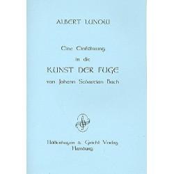 Lunow, Albert: Einführung in die Kunst der Fuge von Johann Sebastian Bach