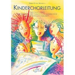 Münden, Gerd-Peter: Kinderchorleitung : Arbeitsmaterialien und Hilfen für die Kinderchorarbeit