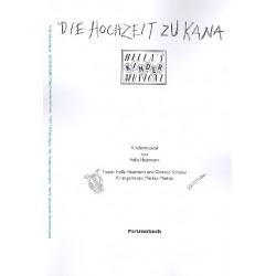 Heizmann, Hella: Hochzeit zu Kana : Partiturbuch Musical f├╝r Kinderchor und Instrumente