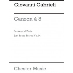 Gabrieli, Giovanni: Canzon a 8 (1615) : for brass octet score and 11 parts