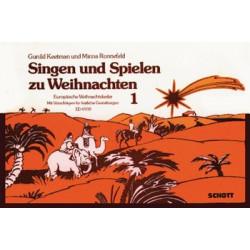 Singen und spielen zu Weihnachten : Europäische Weihnachtslieder für Gesang mit Orff-Instrumenten