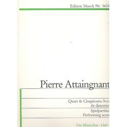 Attaignant, Pierre (Attaingnant): Quart et cinquiesme livre de danceries 1550 zu 4 stimmen Spielpartitur