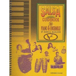 Mauleon, Rebeca: Salsa Guidebook : for piano and ensemble