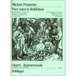 Praetorius, Michael: Puer natus in Bethlehem Weihnachtsliedsätze aus Musae sioniae für 2-4 Gitarren