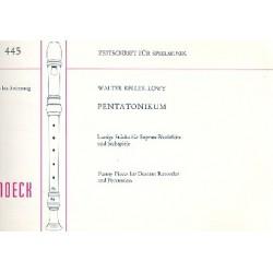 Keller-Loewy, Walter: Pentatonikum : Lustige Stücke für Sopranblockflöten und Stabspiele