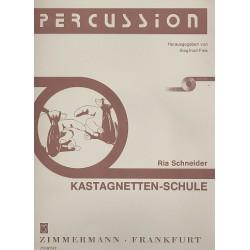 Schneider, Ria: Kastagnetten-Schule (+CD) : 47 Übungen und 13 Spielstücke für Anfänger in progressiver Folge