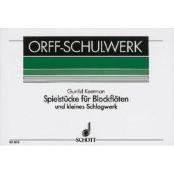 Orff, Carl: SPIELSTUECKE : FUER BLOCKFLOETE UND KLEINES SCHLAGWERK