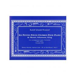 SIX PETITES PIECES CELEBRES POUR PIANO AVEC ACCOMPAGNEMENT PERC.ORFF SCHMIDT-WUNSTORF ED., P