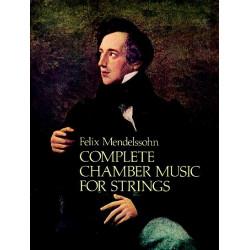 Mendelssohn-Bartholdy, Felix: Complete Chamber Music for strings score