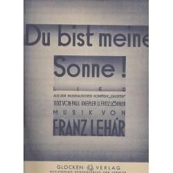 Lehár, Franz: Du bist meine Sonne: Lied aus Giuditta für Gesang und Klavier
