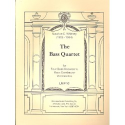 Whitney, Maurice Cary: The Bass Quartet for bass recorders (bass gambas or cellos) score and parts