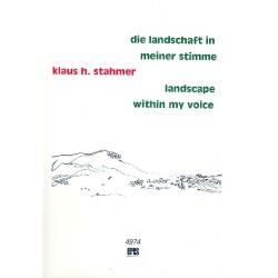 Stahmer, Klaus Hinrich: Die Landschaft in meiner Stimme (+CD) : für gem Chor (graphische Notation)