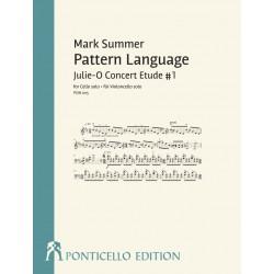 Summer, Mark: Pattern Language - Julie-O Concert Etude no.1 für Violoncello