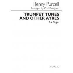 Purcell, Henry: Trumpet tunes and other ayres : for organ
