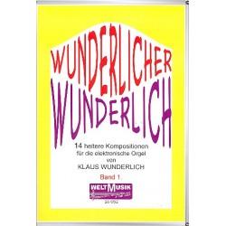 Wunderlich, Claus: Wunderlicher Wunderlich Band 1 : 12 heitere Kompositionen f├╝r E-Orgel