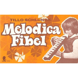 Schlunck, Tillo: Melodica-Fibel