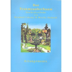 Lakomy, Reinhard: Der Traumzauberbaum : Geschichtenlieder Arrangements