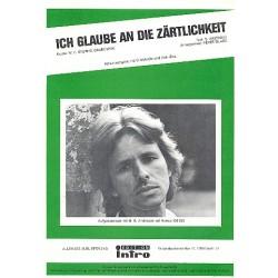 Stein, Eduard: Ich glaube an die Zärtlichkeit: Einzelausgabe Gesang und Klavier