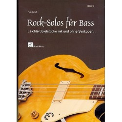 Schell, Felix: Rock Solos : für E-Bass (Posaune/Cello)