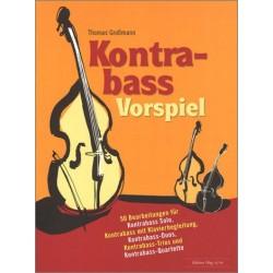 Kontrabass-Vorspiel für 1-4 Kontrabässe sowie Kontrabass und Klavier Partitur und Stimmen