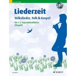 Liederzeit (+CD) : f├╝r 1-2 Sopranblockfl├Âten Spielpartitur