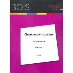 Lancen, Serge: Quatre par Quatre : pour 4 hautbois partition