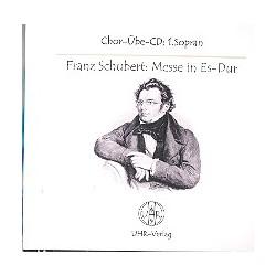 Schubert, Franz: Messe Es-Dur : CD Chorstimme Sopran 1