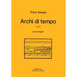 Surges, Franz: Archi di tempo für 3 Fagotte Spielpartitur
