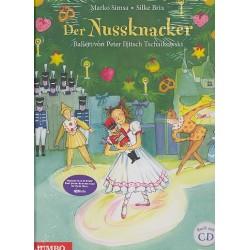Simsa, Marko: Der Nussknacker - Das Ballett nach Peter Iljitsch Tschaikowsky (+CD) : ein musikalisches Bilderbuch