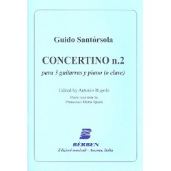 Santórsola, Guido: Concertino no.2 : for 3 guitars and piano (cembalo) score and parts