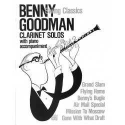 Goodman, Benny: Swing Classics: clarinet solos with piano accompaniment