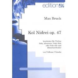 Bruch, Max: Kol Nidrei op.47 : für Violine solo (Viola/Violoncello) und Streichorchester Partitur