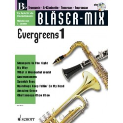 Bläser-Mix (+CD) : Evergreens 1 für B-Instrumente (Melodie und 2. Stimme)