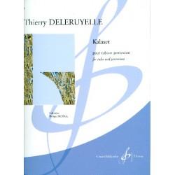 Deleruyelle, Thierry: Kalaset : pour tuba et percussion